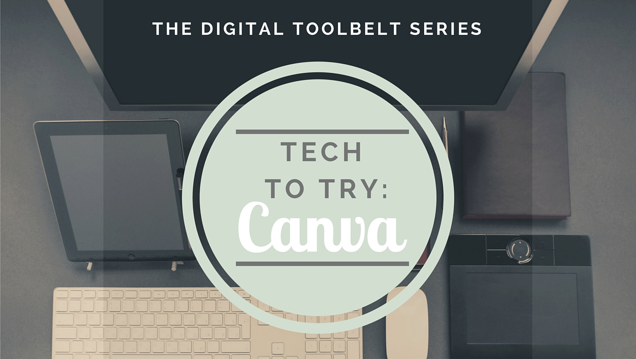 Tech to Try: Canva