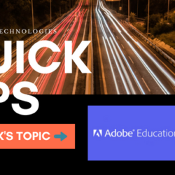 Quick Tips: This week's topic is Adobe Education Exchange
