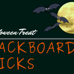 A Treat for you: Blackboard Tricks