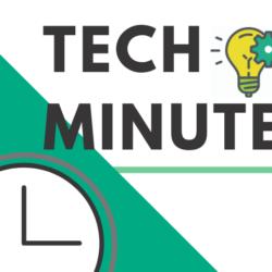 Tech Minute