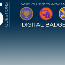 5 Questions About Digital Badges