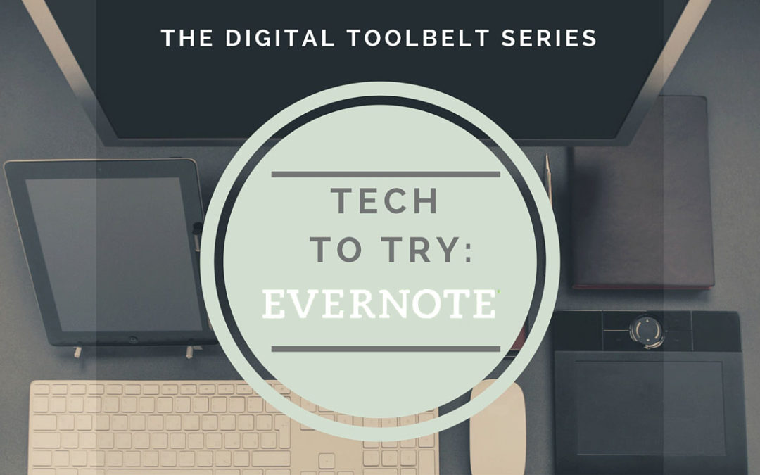 Tech to Try in the Online Classroom: Evernote