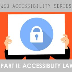 Web Accessibility Part II: Accessibility Law