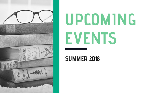 Upcoming Events for Summer 2018