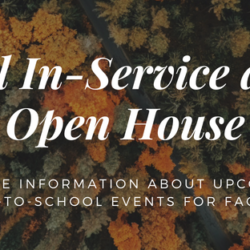 Fall In-Service and Open House