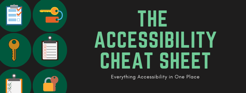 The Accessibility Cheat Sheet