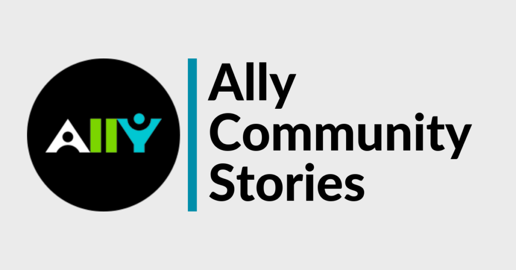 Ally Community Stories
