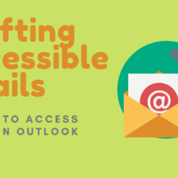Crafting Accessible Emails