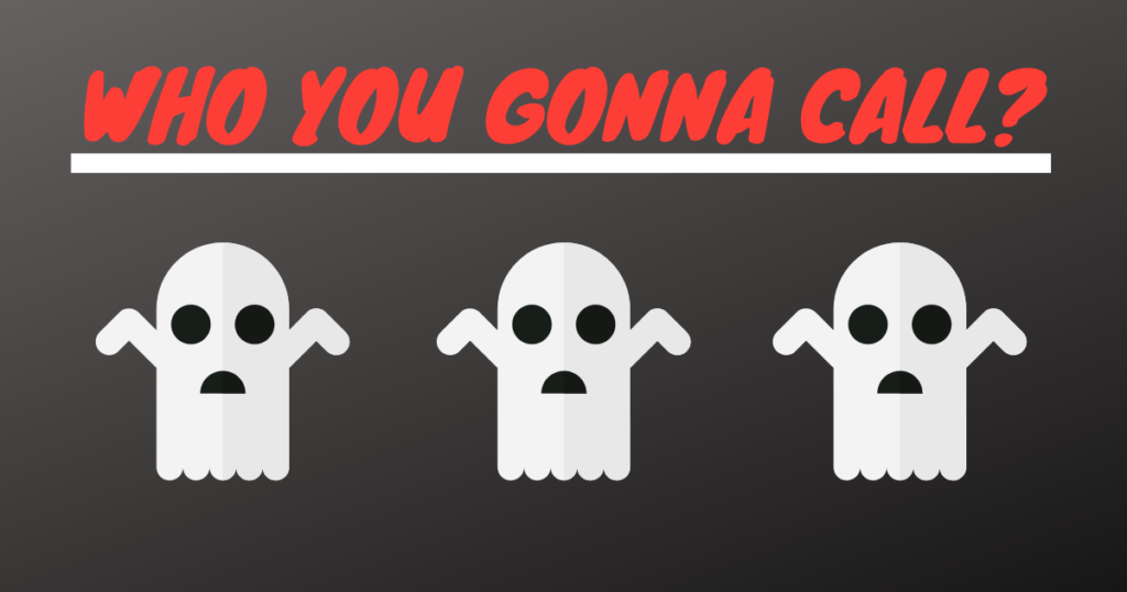 Who You Gonna Call? With three ghosts below, who are shrugging.