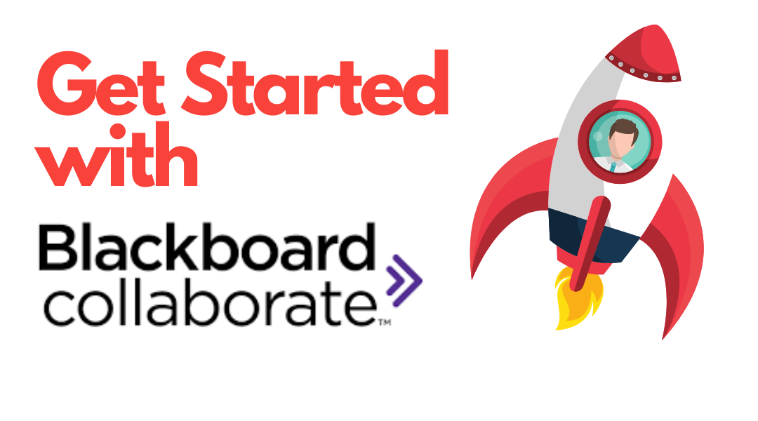 The Beginner's Guide to Blackboard Collaborate Ultra