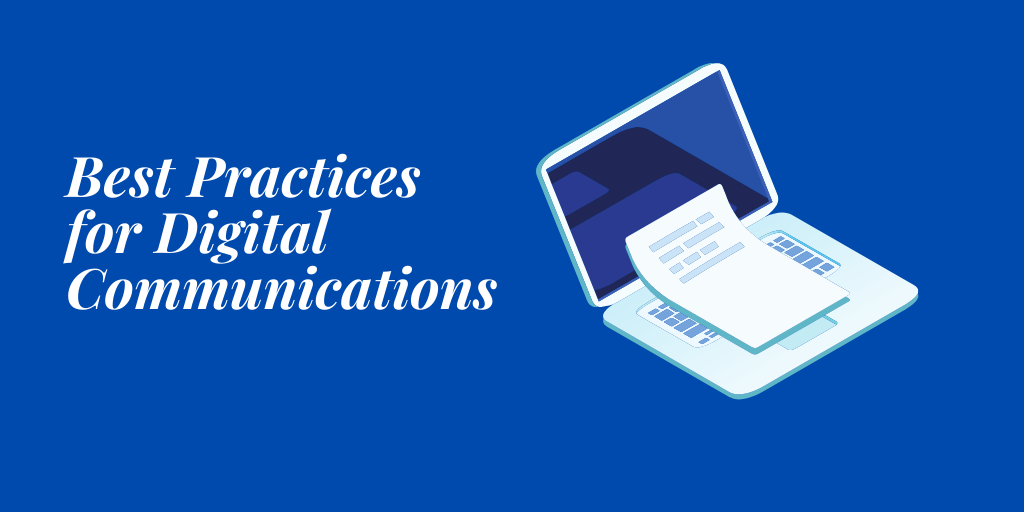 Best Practices for Digital Communications Right Now