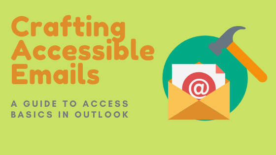 How to Craft an Accessible Email