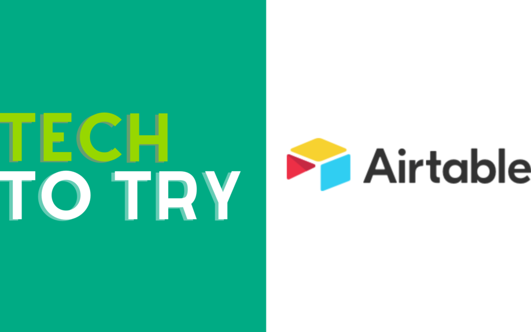 Tech to Try: Airtable