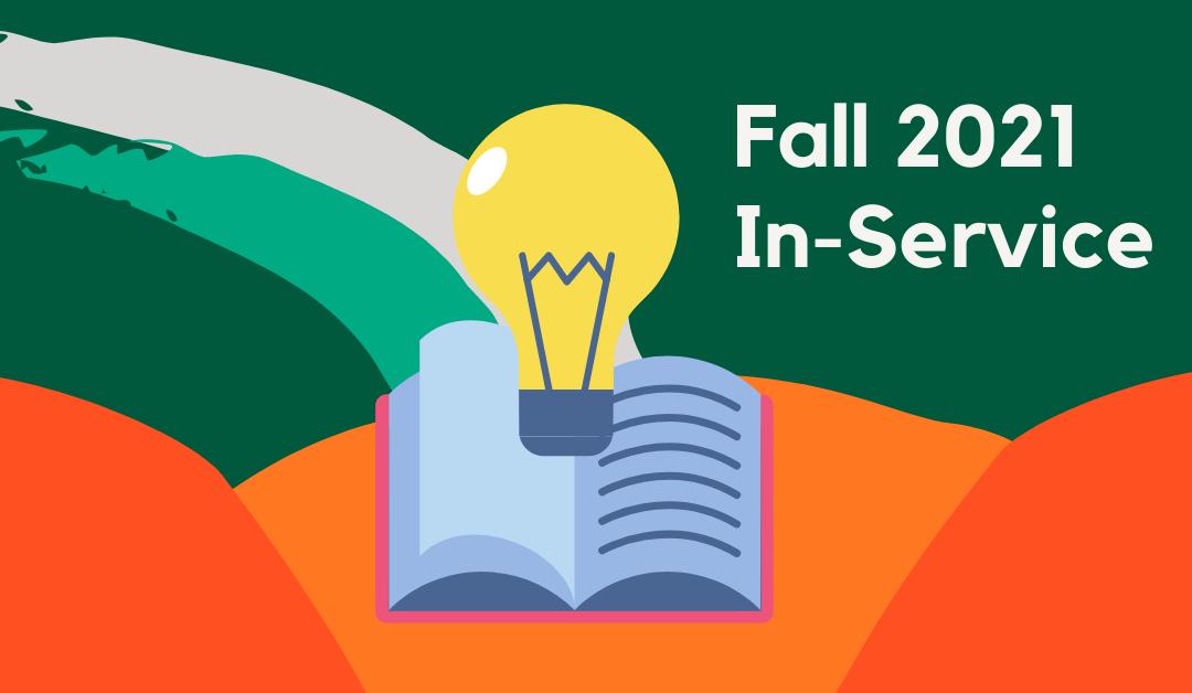 Fall 2021 In-Service Schedule
