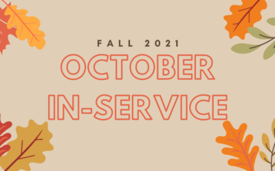 October 2021 In-Service: Schedule and Important Information